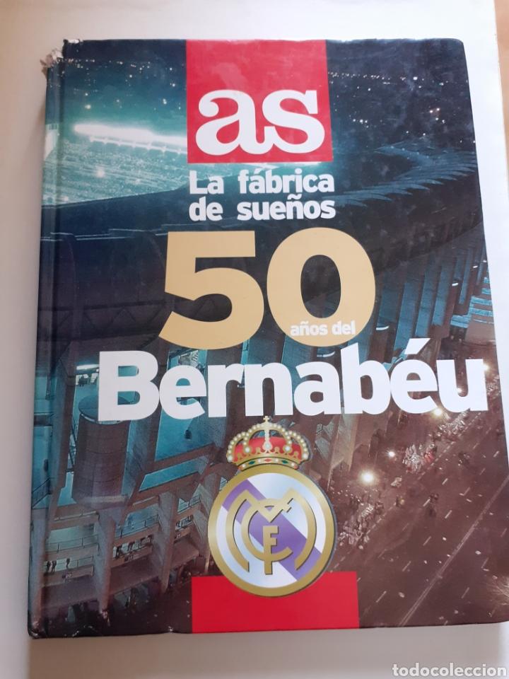 LIBRO AS LA FÁBRICA DE SUEÑOS, 50 AÑOS DEL BERNABÉU, AÑO 1998 (Coleccionismo Deportivo - Libros de Fútbol)