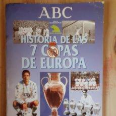 Coleccionismo deportivo: LIBRO, HISTORIA DE LAS 7 COPAS DE EUROPA, REAL MADRID AÑO 98. Lote 202801521