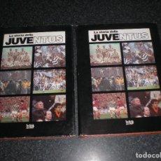 Coleccionismo deportivo: LA STORIA DELLA JUVENTUS ITALIA (DOS TOMOS). Lote 203112780