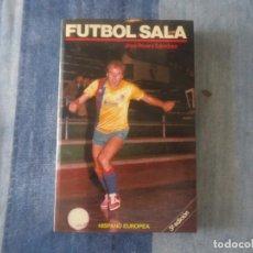 Coleccionismo deportivo: LIBRO FUTBOL SALA DE JOSÉ ROVIRA SANCHEZ 1990. Lote 204157418