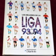 Colecionismo desportivo: FICHERO LOS MEJORES DE LA LIGA 93-94. DIARIO 16. COMPLETO.. Lote 204264892