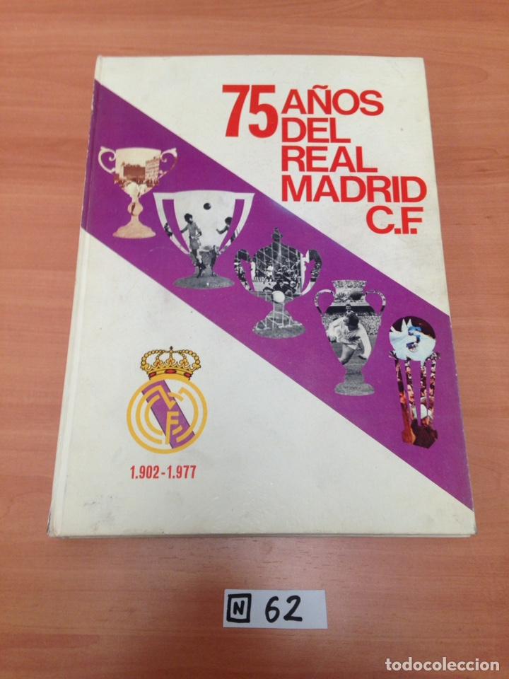 75 AÑOS DEL REAL MADRID (Coleccionismo Deportivo - Libros de Fútbol)