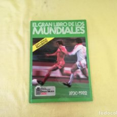 Colecionismo desportivo: 1982, EL GRAN LIBRO DE LOS MUNDIALES, KETRES, BARCELONA. Lote 205003706