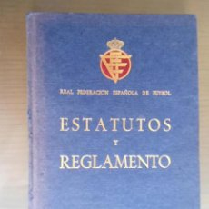 Colecionismo desportivo: ANTIGUO LIBRO ESTATUTOS Y REGLAMENTO REAL FEDERACION ESPAÑOLA DE FUTBOL - 1974. Lote 205777406