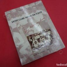 Coleccionismo deportivo: SPORT CLUBE MARIA DA FONTE. FUTEBOL PORTUGUES. Lote 205840382