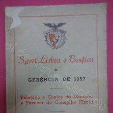 Coleccionismo deportivo: SPORT LISBOA E BENFICA. LIBRO GERENCIA 1957. FUTEBOL PORTUGUES. Lote 205840830