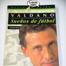 Coleccionismo deportivo: JORGE VALDANO, SUEÑOS DE FUTBOL, CARMELO MARTIN, ED. AGUILAR AÑO 1995, OFERTA!!, E2. Lote 206178806