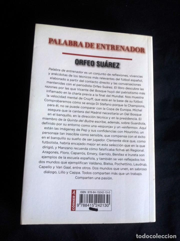Coleccionismo deportivo: ORFEO SUAREZ - PALABRA DE ENTRENADOR - EDICIONES CORNER 2011 - Foto 2 - 206268605