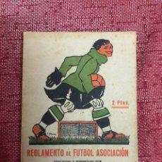 Coleccionismo deportivo: REGLAMENTO DE FÚTBOL ASOCIACIÓN JOSE LLOVERÁ 1926. Lote 206288466