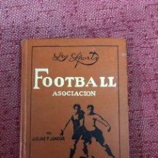 Coleccionismo deportivo: LOS SPORTS FOOTBALL ASOCIACIÓN J.ELIAS Y JUNCOSA 1914. Lote 206288707