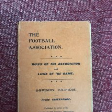 Coleccionismo deportivo: THE FOOTBALL ASSOCIATION RULES OF THE ASSOCIATION AND LAWS OF THE GAME 1914-1915. Lote 206289132