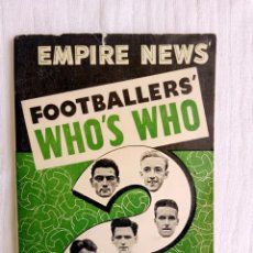 Coleccionismo deportivo: EMPIRE NEWS. - FOOTBALLERS' WHO'S WHO 1954-55.. Lote 206380738