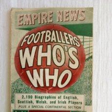 Coleccionismo deportivo: EMPIRE NEWS. - FOOTBALLERS' WHO'S WHO 1950S -. Lote 206381938