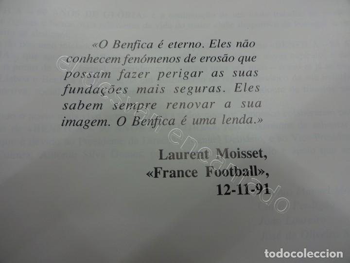 Coleccionismo deportivo: BENFICA. 90 Anos de Gloria. 1904-1994. 310 páginas - Foto 4 - 206427277