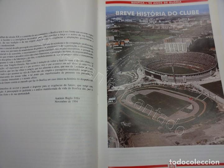 Coleccionismo deportivo: BENFICA. 90 Anos de Gloria. 1904-1994. 310 páginas - Foto 5 - 206427277