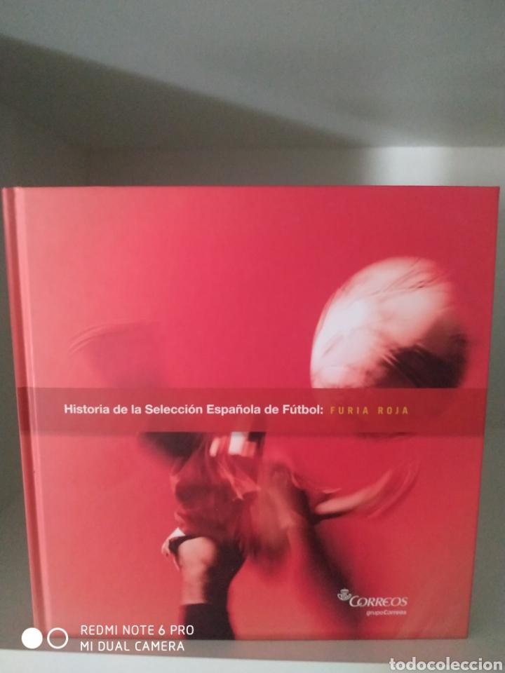 HISTORIA DE LA SELECCIÓN ESPAÑOLA DE FÚTBOL. FURIA ROJA. GRUPO CORREOS. (Coleccionismo Deportivo - Libros de Fútbol)