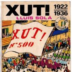 Coleccionismo deportivo: XUT - 1922 - 1936 - LLUÍS SOLÀ - BRUGUERA 1971 - CATALÀ. Lote 206570291