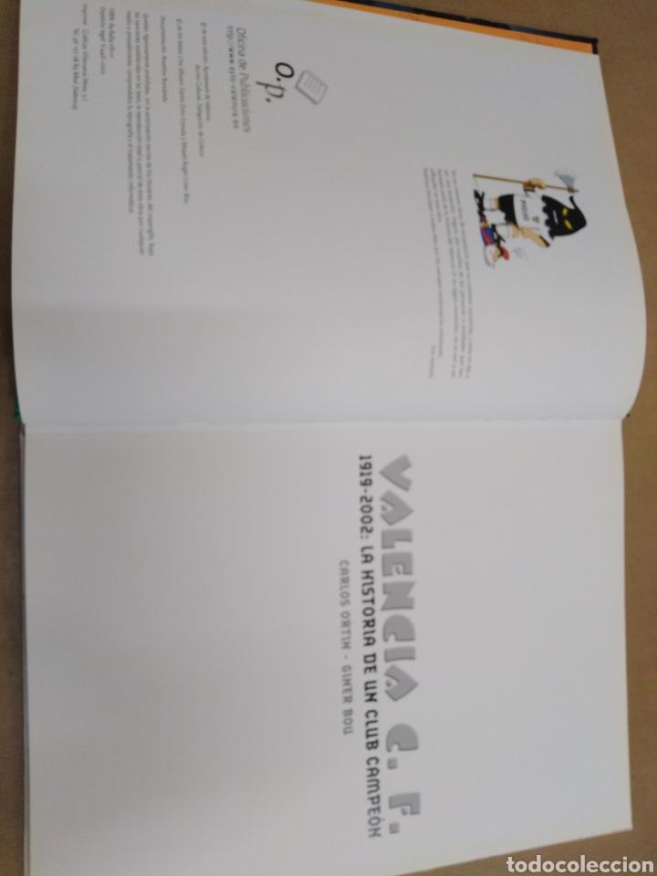 Coleccionismo deportivo: VALENCIA C. F.1919-2002:LA HISTORIA DE UN CLUB CAMPEON, CARLOS ORTIN, GINER BAU, EDT AJUNTAMIENTO VA - Foto 3 - 206798477