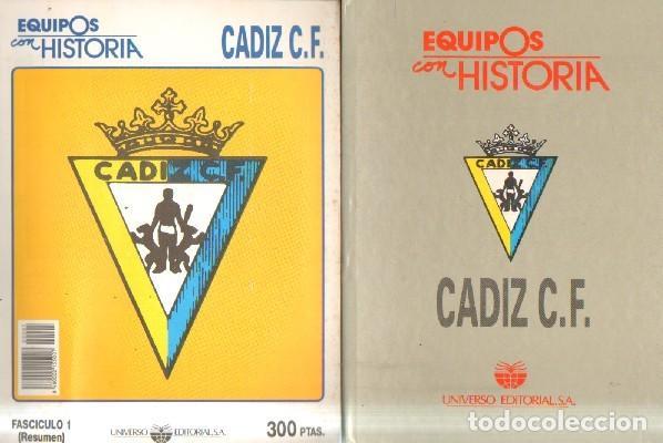 EQUIPOS CON HISTORIA: CADIZ C.F. VV.AA. A-DEP-778 (Coleccionismo Deportivo - Libros de Fútbol)