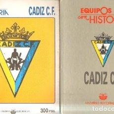 Coleccionismo deportivo: EQUIPOS CON HISTORIA: CADIZ C.F. VV.AA. A-DEP-778. Lote 206817322