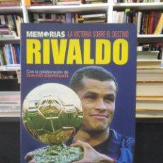 Coleccionismo deportivo: RIVALDO - MEMORIAS - LA VICTORIA SOBRE EL DESTINO. Lote 206870642
