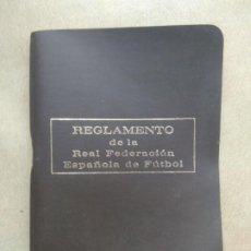 Coleccionismo deportivo: REGLAMENTO DE LA REAL FEDERACION ESPAÑOLA DE FUTBOL. Lote 206884293