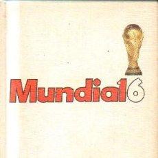 Coleccionismo deportivo: MUNDIAL 6 .A-DEP-780. Lote 207006643
