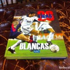 Coleccionismo deportivo: 28 LIGAS BLANCAS. ED. ABC, 2001. REAL MADRID. Lote 207016668
