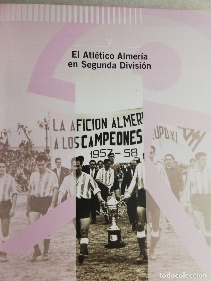 Coleccionismo deportivo: RELATOS ROJIBLANCOS-UN SIGLO DE FUTBOL EN ALMERIA- EDICION LIMITADA - Foto 2 - 207044851