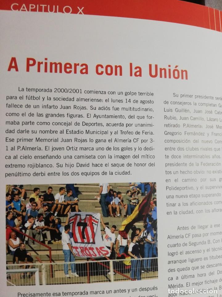 Coleccionismo deportivo: RELATOS ROJIBLANCOS-UN SIGLO DE FUTBOL EN ALMERIA- EDICION LIMITADA - Foto 6 - 207044851