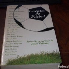 Colecionismo desportivo: CUENTOS DE FÚTBOL, SELECCIÓN Y PRÓLOGO DE JORGE VALDANO. EXTRA ALFAGUARA 1.995. Lote 207118476