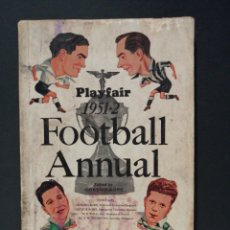 Coleccionismo deportivo: LIBRO PLAYFAIR FOOTBALL ANNUAL 1951-52. Lote 207218743