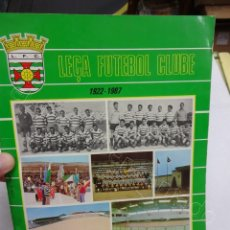 Colecionismo desportivo: LEÇA FUTEBOL CLUBE (1922-1987) 65 ANOS. LIBRO FUTEBOL PORTUGUES. Lote 207498107
