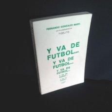 Coleccionismo deportivo: FERNANDO GONZALEZ MART, COLABORACION FIDELITO - Y VA DE FUTBOL.. - MALAGA 1980. Lote 208037137