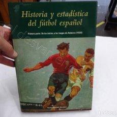 Coleccionismo deportivo: HISTORIA Y ESTADISTICA DEL FUTBOL ESPAÑOL. TOMO PRIMERA PARTE. MARTÍNEZ CALATRAVA. Lote 208285010