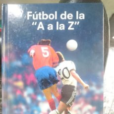 Coleccionismo deportivo: FUTBOL DE LA A A LA Z. Lote 208434616
