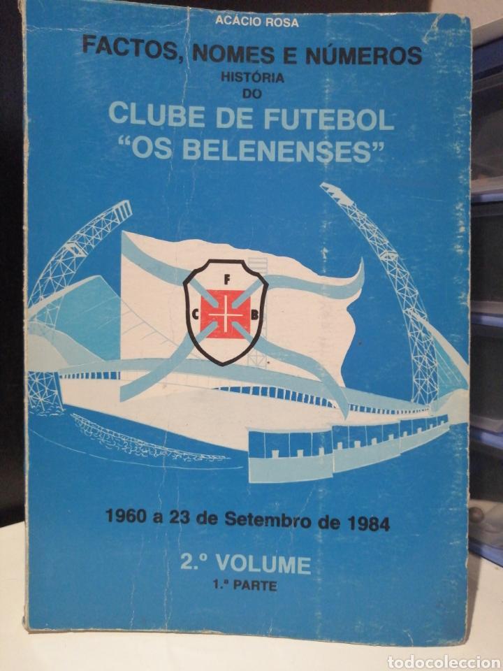 """HISTORIA DEL CLUB DE FUTBOL """"OS BELENENSES"""" 1960-1984 (Coleccionismo Deportivo - Libros de Fútbol)"""