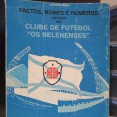 """Coleccionismo deportivo: HISTORIA DEL CLUB DE FUTBOL """"OS BELENENSES"""" 1960-1984. Lote 209080347"""