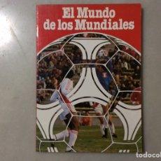 Coleccionismo deportivo: EL MUNDO DE LOS MUNDIALES. Lote 209299113