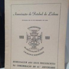 Colecionismo desportivo: LIBRO HOMENAJE A TODOS LOS PRESIDENTES DE LA ASOCIACION DE FUTBOL DE LISBOA. Lote 209602643
