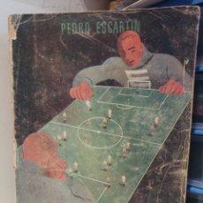 Coleccionismo deportivo: TECNICA Y ESTRATÈGIA EN EL FUTBOL DE HOY Y MANUAL DE ENTRENAMIENTO PARA LA JUVENTUD 1947. Lote 210231462