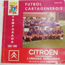 Coleccionismo deportivo: FUTBOL CARTAGENERO/3. TEMPORADA 1985. 1986. Lote 210243947