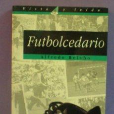 Coleccionismo deportivo: FUTBOLCEDARIO - ALFREDO RELAÑO. Lote 210283048