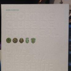 Coleccionismo deportivo: LUJOSO LIBRO DE LA HISTORIA DEL SPORTING CLUBE DE PORTUGAL. UNA HISTORIA DIFERENTE. Lote 210296887