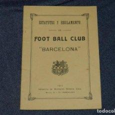 Collectionnisme sportif: (M) FC BARCELONA - ESTATUTOS Y REGLAMENTO DE FOOTBALL CLUB BARCELONA, AÑO 1911, ORIGINAL. Lote 210301836