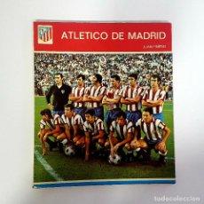 Coleccionismo deportivo: 1973 LIBRO ATLETICO DE MADRID, COLECCION DEPORTIVA, Nº 4, JUAN PINEDO, PROLOGO DE VICENTE CALDERON. Lote 210453302