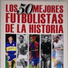 Coleccionismo deportivo: LOS 50 MEJORES FUTBOLISTAS DE LA HISTORIA, FUTBOL LIFE, AÑO 2007. Lote 210465877