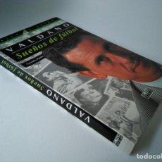 Coleccionismo deportivo: JORGE VALDANO. SUEÑOS DE FÚTBOL.. Lote 210932914