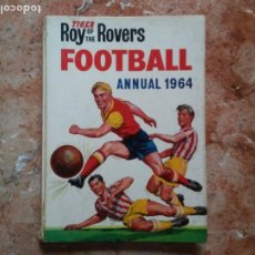 Coleccionismo deportivo: TIGER ROY OF THE ROVERS FOOTBALL ANNUAL 1964 ANTIGUO LIBRO INGLÉS DIBUJOS COMIC Y FOTOS FÚTBOL. Lote 210950726