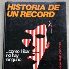 Coleccionismo deportivo: COMO IRIBAR NO HAY NINGUNO. HISTORIA DE UN RÉCORD. ENRIQUE TERRACHET.. Lote 211443162